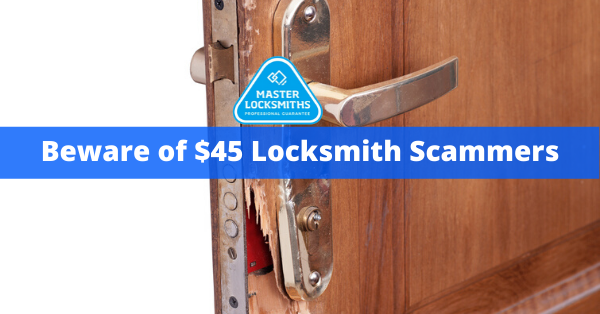Beware of $45 Locksmith Scammers