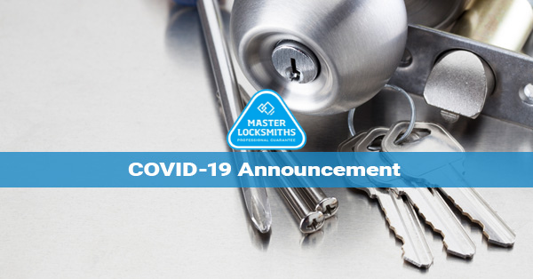 Covid 19 Announcement Masters Locksmith