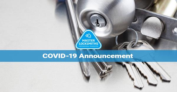 Covid 19 Announcement Masters Locksmith